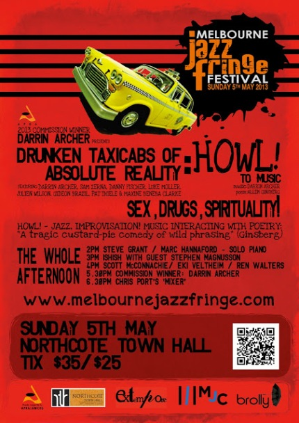 drunken taxicabs of absolute reality : howl @ northcote town hall